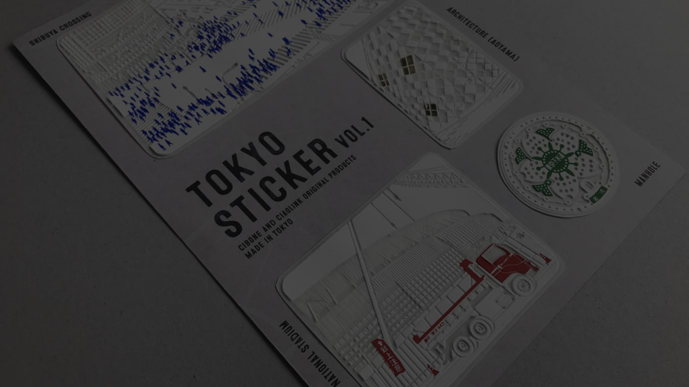 CIBONE and Ciaolink Original Products 「Tokyo Sticker Vol.1」