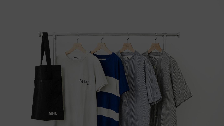 「MHL.」別注カプセルコレクション