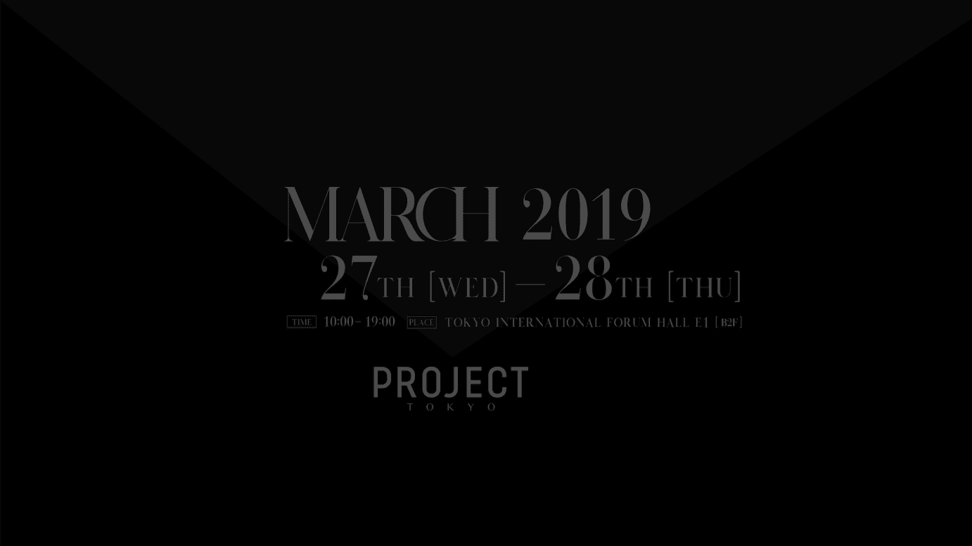 PROJECT TOKYO 2019 MARCH