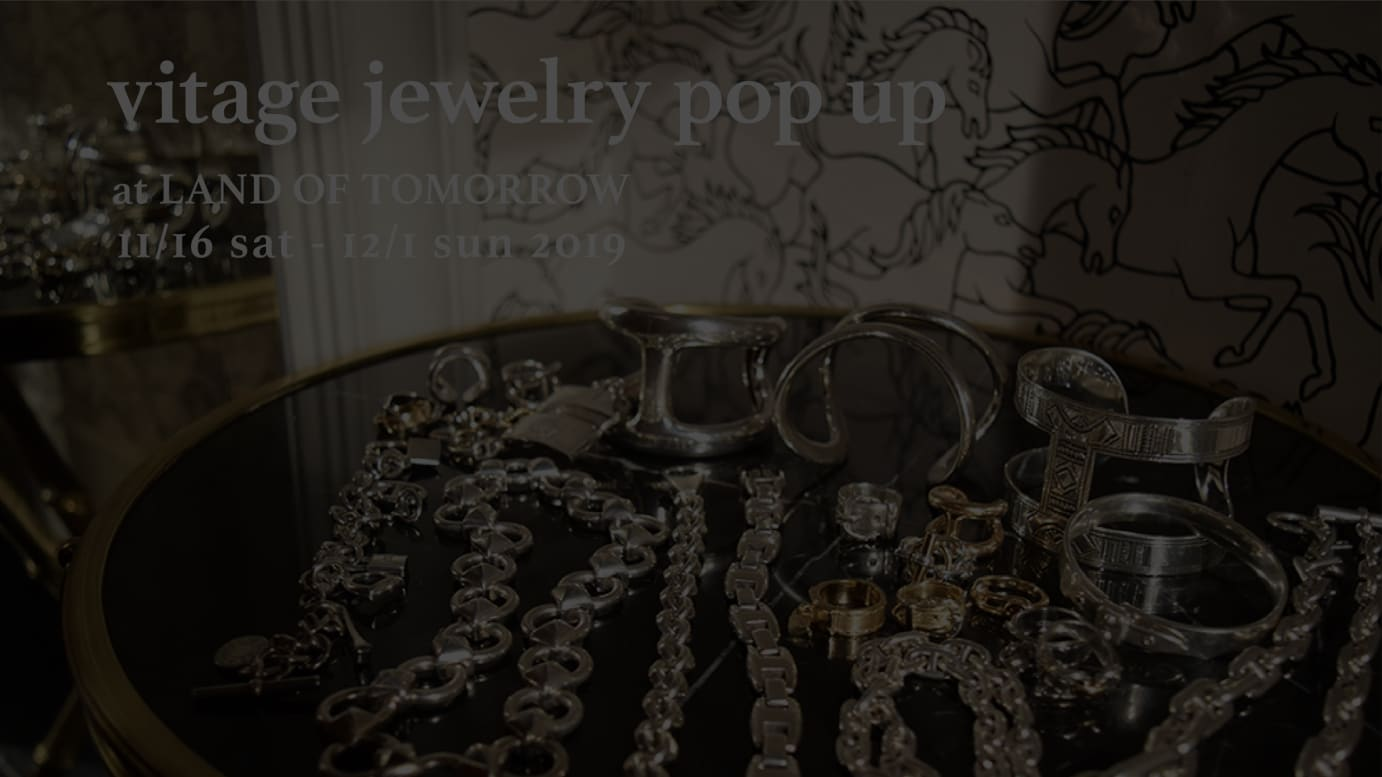 VINTAGE JEWELRY POP UP SHOP at LAND OF TOMORROW