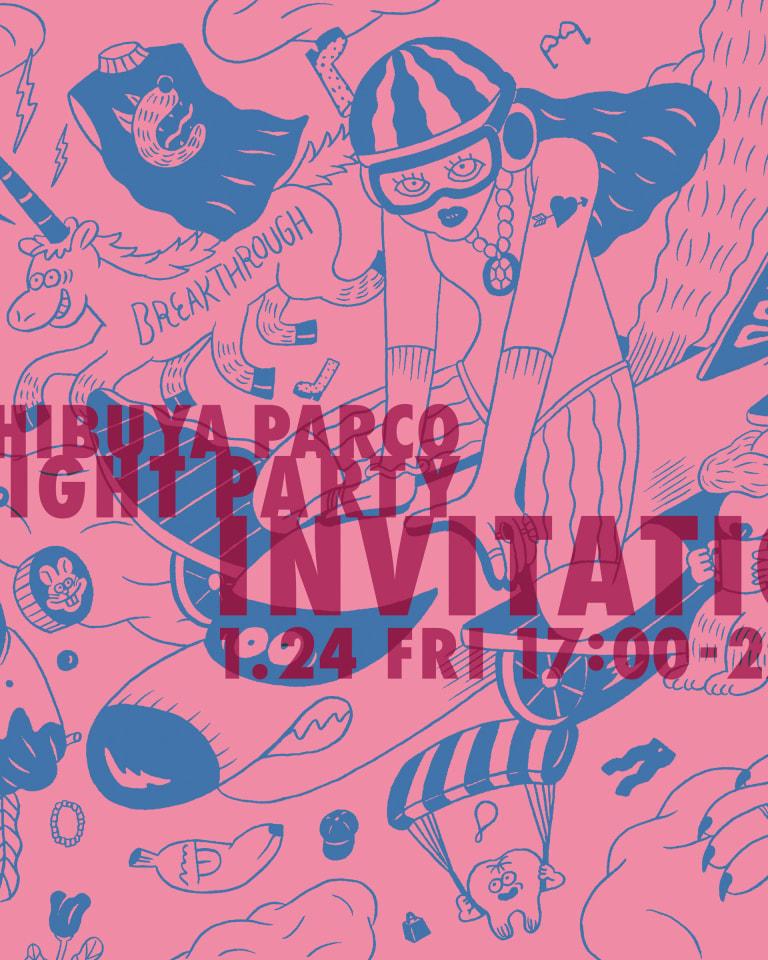 「SHIBUYA PARCO S/S NEW LOOK NIGHT PARTY」デジタルインビテーション