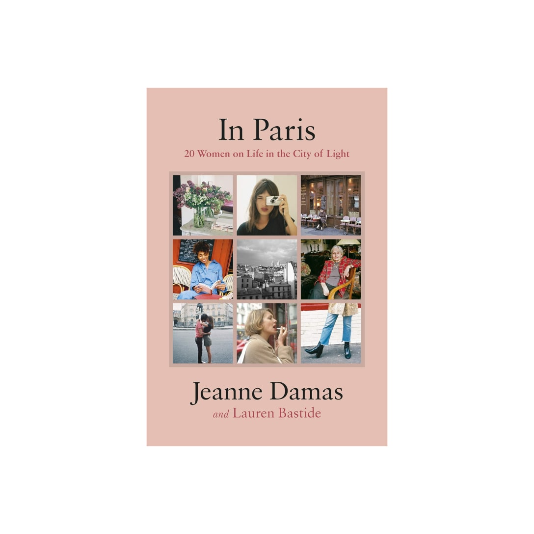 In Paris: 20 Women on Life in the City of Light ¥2,636